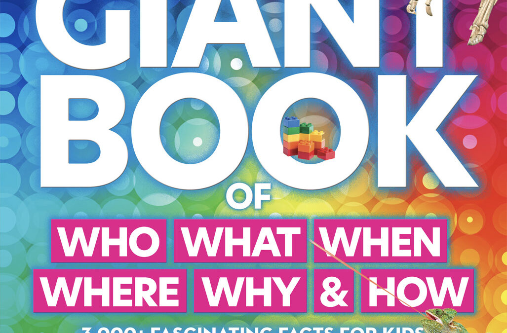 Popular Science Kids: The Giant Book of Who, What, When, Where, Why & How: 3,000+ Fascinating Facts for Kids