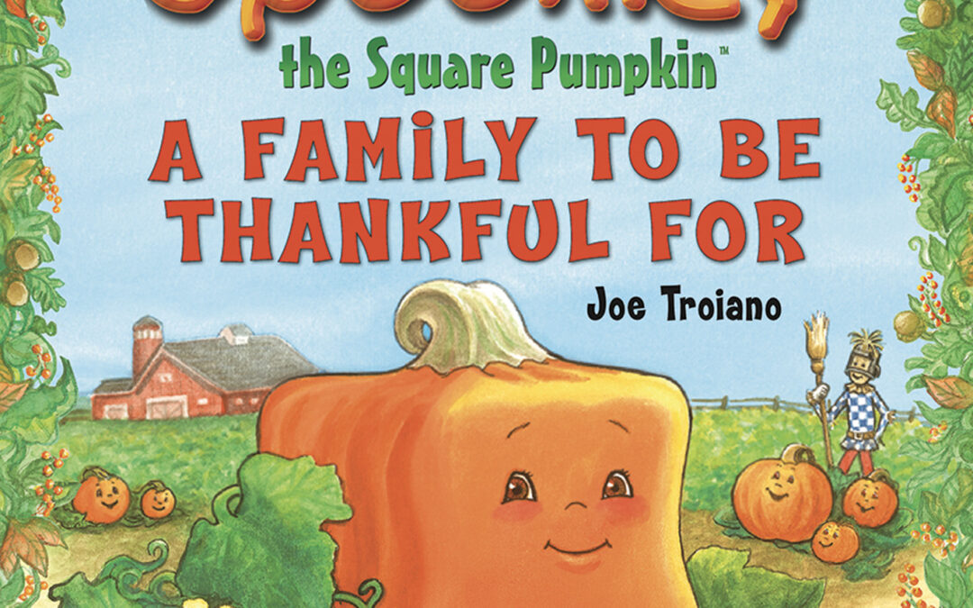 Spookley the Square Pumpkin A Family to Be Thankful For